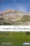 La Val De Aragües-jasa, Aisa, Borau (libro+mapas) por Andres Calvo Perez;                                                                                    Constancio Calvo