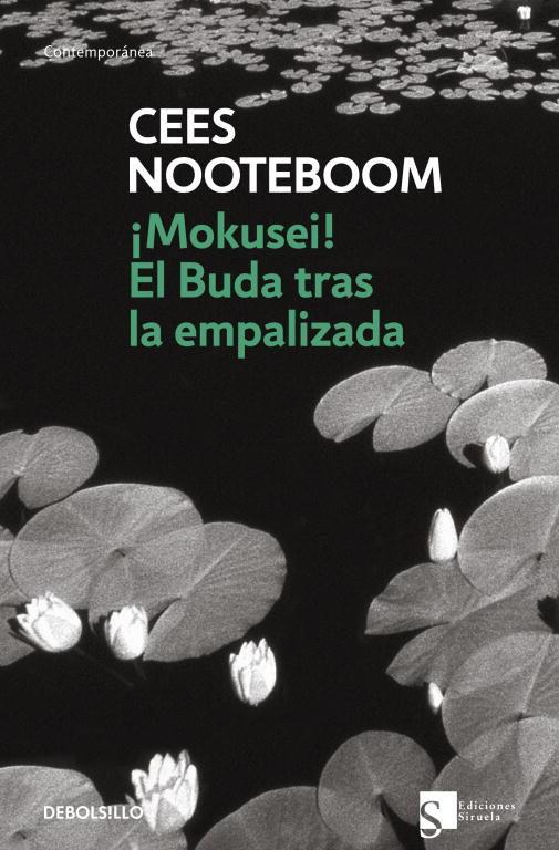 ¡mokusei!; El Buda Tras La Empalizada por Cees Nooteboom epub
