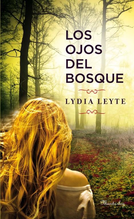 los ojos del bosque-lydia leyte-9788483654897