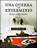 Una Guerra De Exterminio: Hitler Contra Stalin por Laurence Rees epub