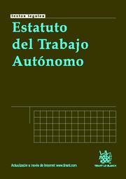 Estatuto Del Trabajo Autonomo por Angel Blasco Pellicer;                                                                                    Jose Maria Goerlich Peset epub