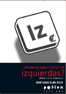 descargar ¿PODEMOS SEGUIR SIENDO DE IZQUIERDAS? pdf, ebook