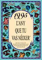 1995: L Any Que Tu Vas Neixer por Vv.aa.