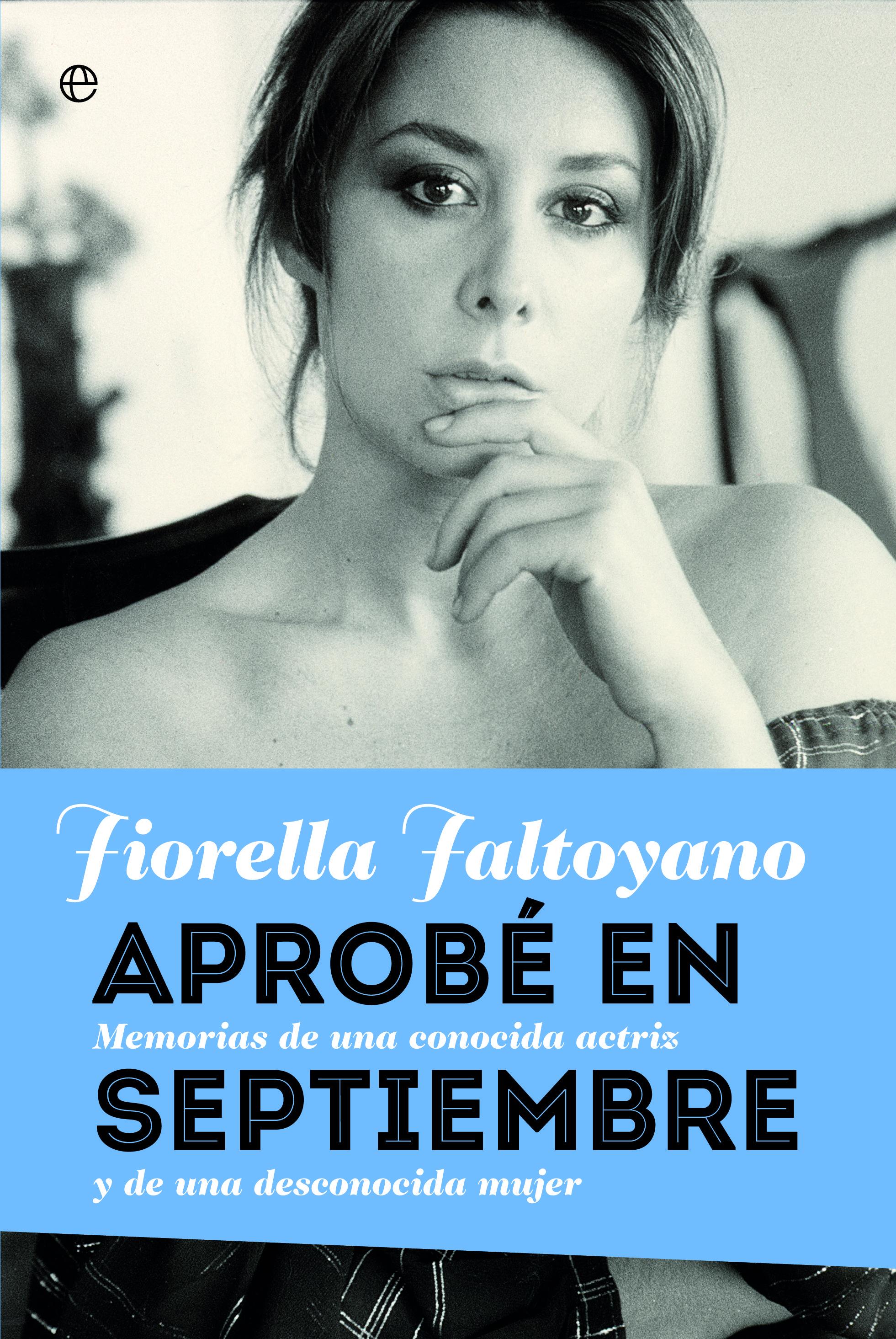 Aprobé En Septiembre   por Fiorella Faltoyano