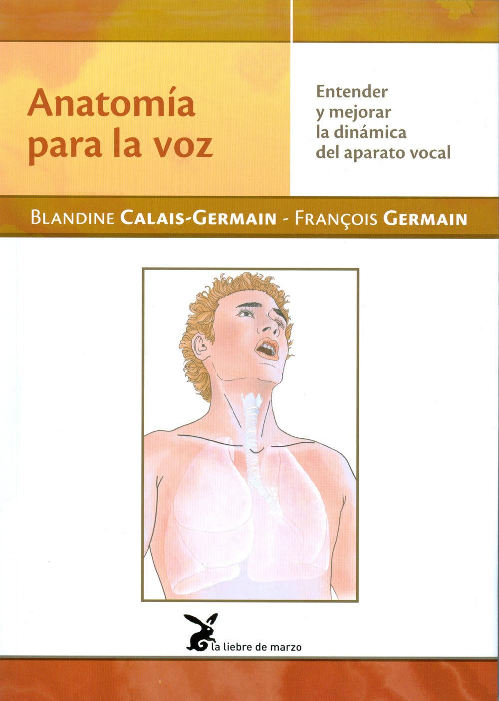 ANATOMÍA PARA LA VOZ | BLANDINE CALAIS - GERMAIN | Comprar libro ...