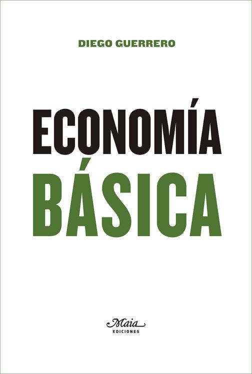 Economía Básica por Diego Guerrero Jimenez