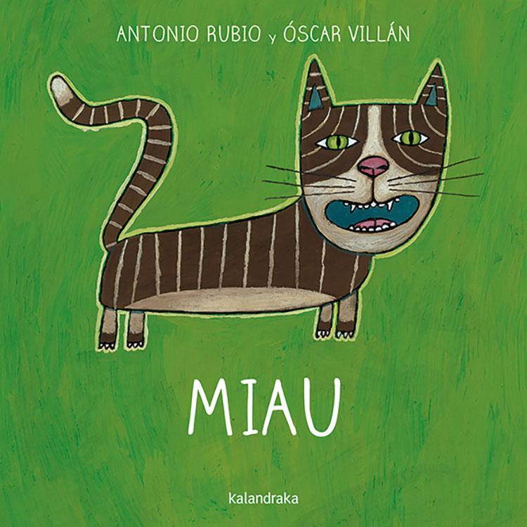 Miau ( De La Cuna A La Luna ) por Antonio Rubio;                                                                                    Oscar Villan