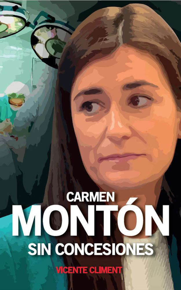 Carmen Monton Sin Concesiones por Vicente Climent Gisbert