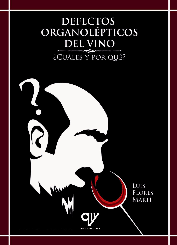 Resultado de imagen de defectos organolépticos del vino ¿cuáles y por qué