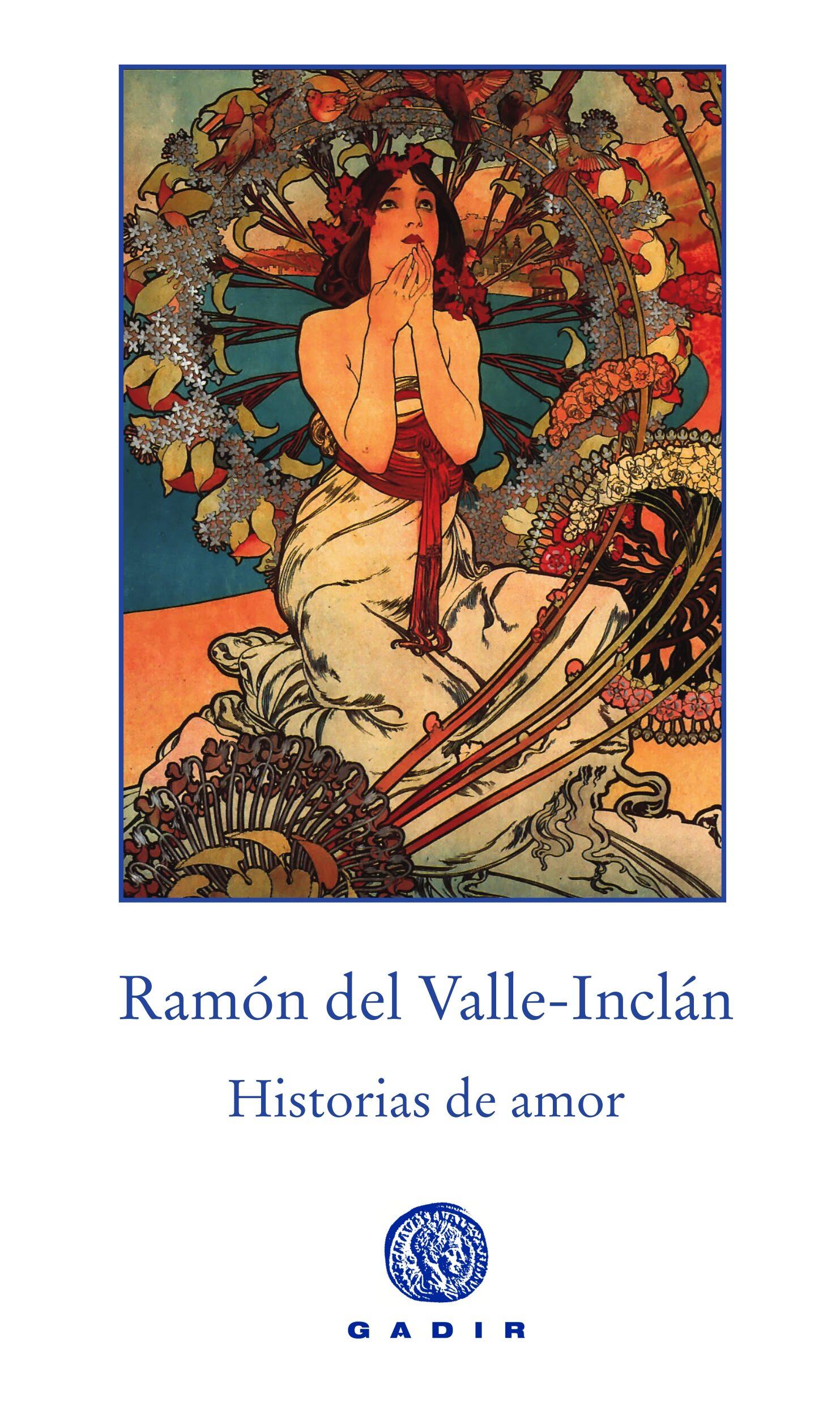 Historias De Amor por Ramon Maria Del Valle-inclan