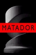 Matador (vol. I): Oriente  (incluye Edicion Especial De Un Dibujo De Luis Gordillo) (ed. Bilingüe Español-ingles) por Vv.aa. epub