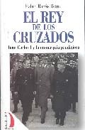 El Rey De Los Cruzados por Rafael Borras Betriu epub