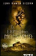 El Espejo Del Monstruo por Juan Ramon Biedma