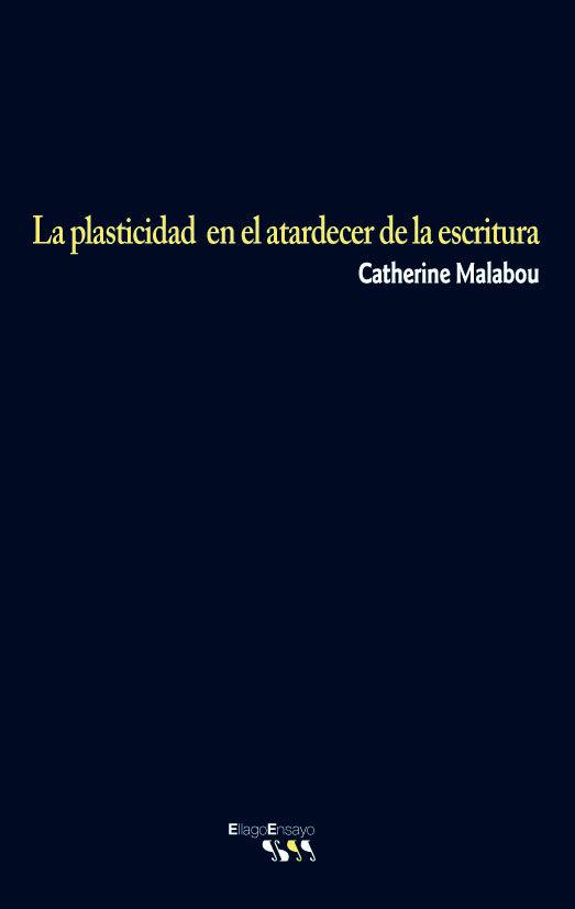 descargar LA PLASTICIDAD EN EL ATARDECER DE LA ESCRITURA pdf, ebook