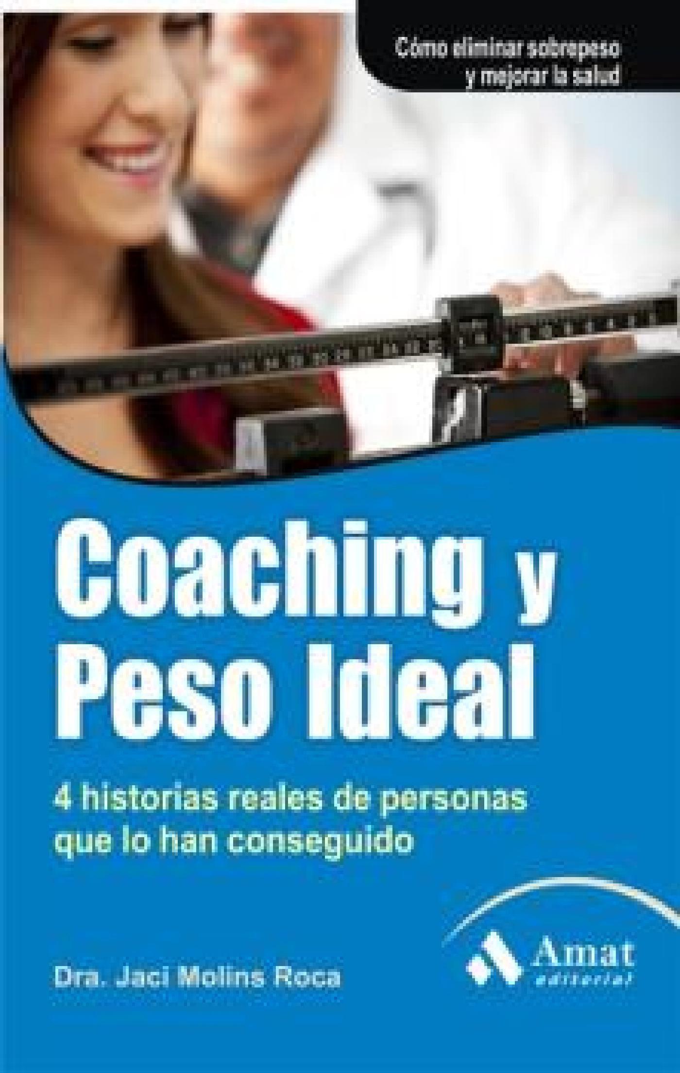 Coaching Y Peso Ideal   por Jaci Molins Roca