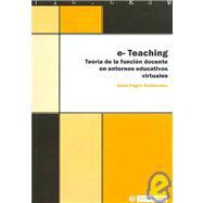E-teaching Teoria De La Funcion Docente En Entornos Educativos por Anna Pages Santacana epub