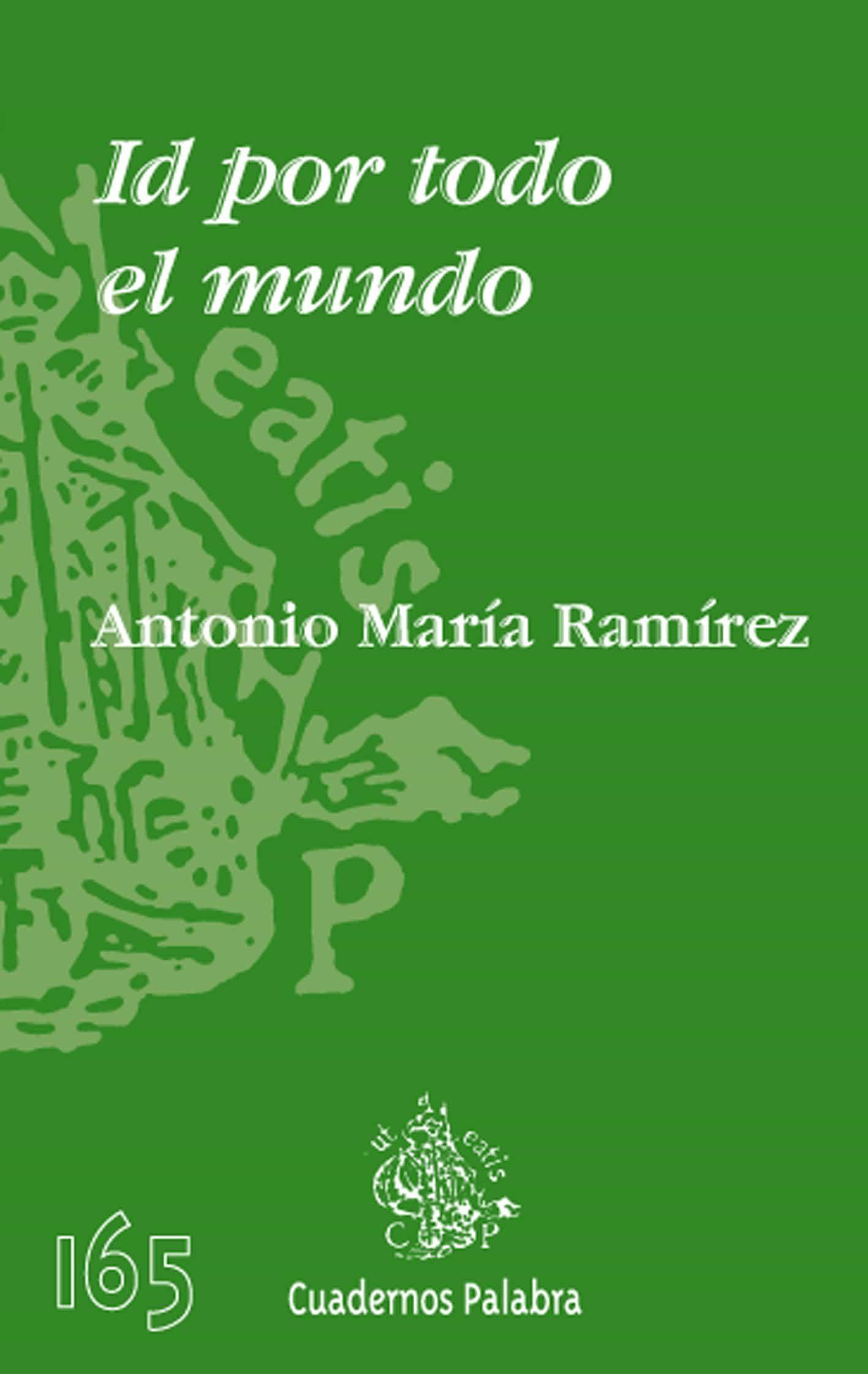 Id Por Todo El Mundo por Antonio Maria Ramirez