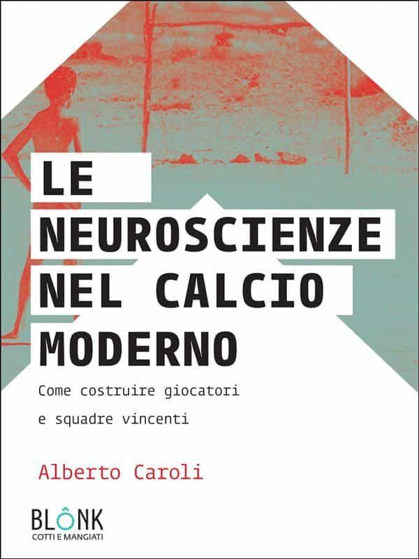 Le Neuroscienze Nel Calcio Moderno Descargar Gratis PDF Ebook