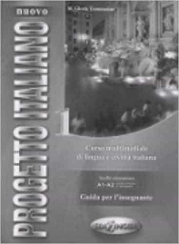Progetto Italiano: Corso Di Lingua E Civilita Italiana (livello E Lementare): Guia Didactica por S. Magnelli epub