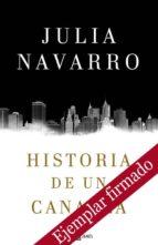 historia de un canalla (ejemplar firmado por la autora)-julia navarro-2910019433707