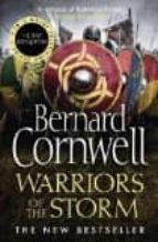 warriors of the storm (the last kingdom series 9) bernard cornwell 9780007504107