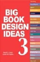 the big book of design ideas 3 david e. carter 9780061374807