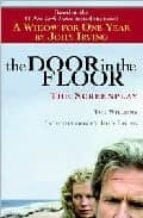 The door in the floor: the screenplay Descarga gratuita del libro