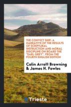El libro de The convict ship autor COLIN ARROTT BROWNING EPUB!