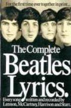 the beatles lyrics: the songs of lennon, mccartney, harryson and starr 9780711975507