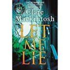 let me lie clare mackintosh 9780751564907