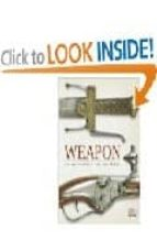 weapon : a visual history of arms and armor-9780756622107