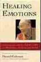 healing emotions: conversations with the dalai lama on mindfulnes s, emotions and health-daniel goleman-9781590300107