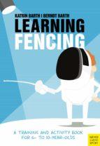learning fencing (ebook)-berndt barth-katrin barth-9781782557807