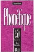 phonetique. 350 exercices-d. abry-m-l. chalaron-9782010205507
