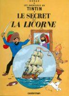 le secret de la licorne: les aventures de tintin tome 10 9782203001107
