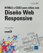 html5 y css3: para sitios con diseño web responsive christophe aubry 9782746092907