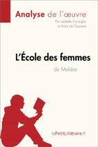 l'école des femmes de molière (analyse de l'oeuvre) (ebook)-9782806218407