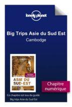 BIG TRIPS ASIE DU SUD-EST - CAMBODGE