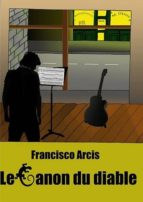le canon du diable (ebook)-francisco arcis-9782954113807