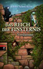 das reich der finsternis - verdammt (ebook)-ulrike schweikert-9783641103507