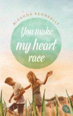 you make my heart race (ebook)-miranda kenneally-9783641167707