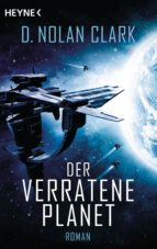 der verratene planet (ebook) d. nolan clark 9783641201807