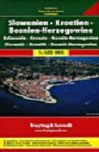eslovenia, croacia y bosnia herzegovina, mapa de carreteras (1:15 00000) (freytag & berndt)-9783707904307