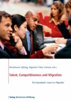 talent, competitiveness and migration (ebook) 9783867932707