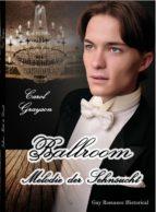 ballroom   melodie der sehnsucht (ebook) carol grayson 9783945033807