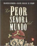 la peor señora del mundo (3ª ed.)-francisoco hinojosa-9786071602107