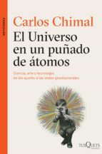 el universo en un puñado de átomos (ebook) carlos chimal 9786074218107