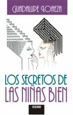 los secretos de las niñas bien (ebook)-guadalupe loaeza-9786077351207