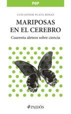 mariposas en el cerebro (ebook) luis javier plata rosas 9786079202507