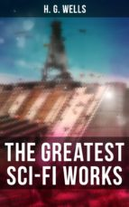the greatest sci fi works of h. g. wells (ebook) 9788027220007